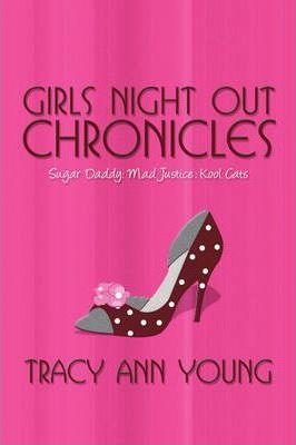 Girls Night Out Chronicles Cover Image