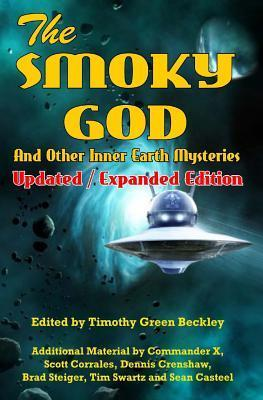 The Smoky God and Other Inner Earth Mysteries