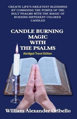 Candle Burning Magic with the Psalms : William Alexander