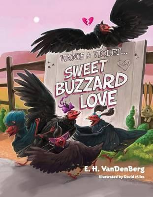 Vinnie & Violet  Sweet Buzzard Love