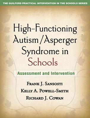 High-Functioning Autism/Asperger Syndrome in Schools