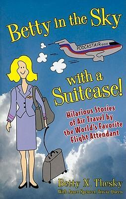 Betty in the Sky with a Suitcase