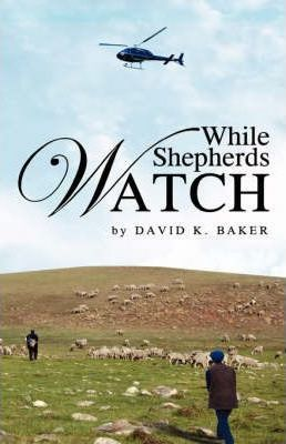 While Shepherds Watch Cover Image