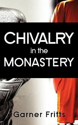 Chivalry in the Monastery Cover Image