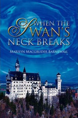 When the Swan's Neck Breaks Cover Image