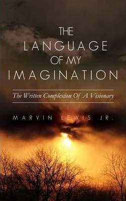 The Language of My Imagination Cover Image