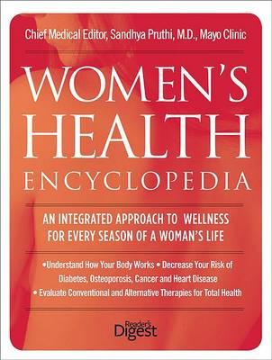 Women's Health Encyclopedia  An Integrated Approach to Wellness for Every Season of a Woman's Life