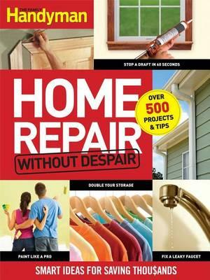 Famlly Handyman Home Repair Without Despair : Editors of the Family