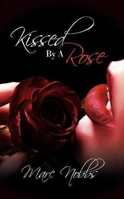 Kissed by a Rose Cover Image