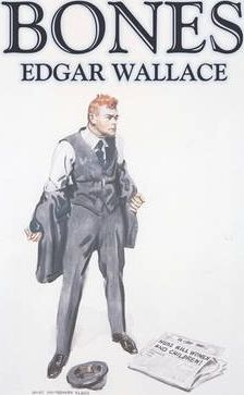 Bones by Edgar Wallace, Fiction, Classics, Mystery & Detective Cover Image