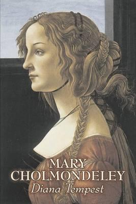 Diana Tempest by Mary Cholmondeley, Fiction, Classics, Literary Cover Image