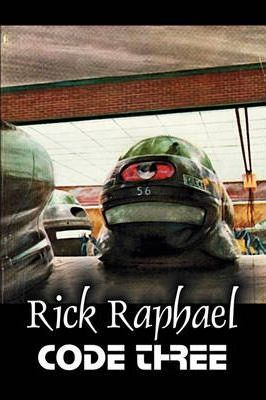 Code Three by Rick Raphael, Science Fiction, Adventure Cover Image
