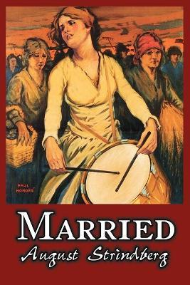 Married by August Strindberg, Fiction, Literary, Short Stories Cover Image