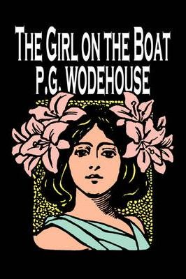 The Girl on the Boat by P. G. Wodehouse, Fiction, Action & Adventure, Mystery & Detective Cover Image