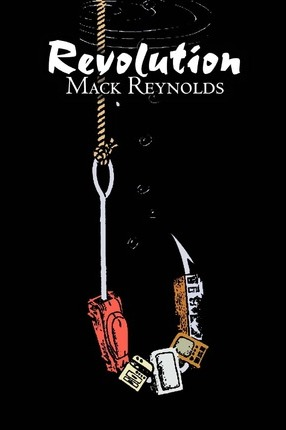 Revolution by Mack Reynolds, Science Fiction, Fantasy Cover Image
