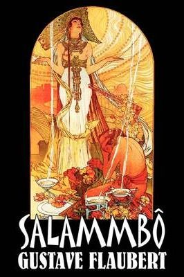 Salammb by Gustave Flaubert, Fiction, Classics, Literary, Historical Cover Image