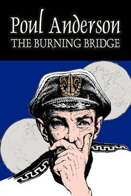 The Burning Bridge by Poul Anderson, Science Fiction, Adventure, Fantasy Cover Image