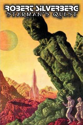 Starman's Quest by Robert Silverberg, Science Fiction, Adventure, Space Opera