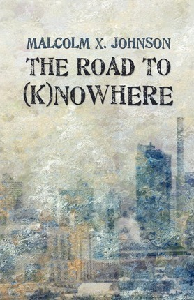The Road to (K)Nowhere