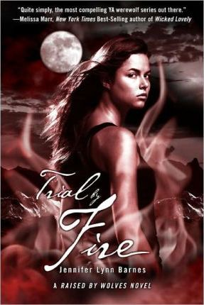 Raised by Wolves Book 2: Trial By Fire