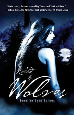 Raised By Wolves Book 1