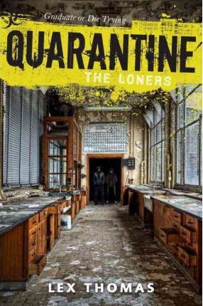 Quarantine: The Loners