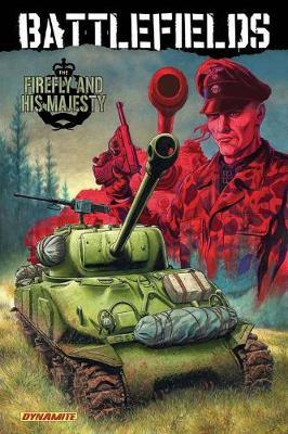 Garth Ennis' Battlefields: The Firefly and His Majesty Volume 5