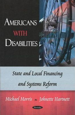 Americans with Disabilities  State & Local Financing & Systems Reform