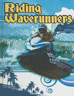 Riding Waverunners