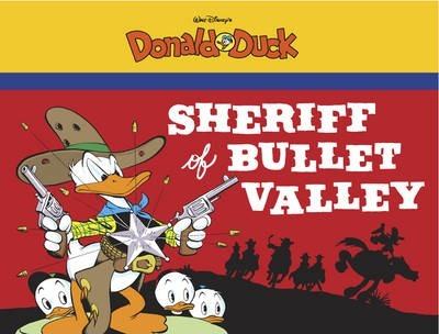 Walt Disney's Donald Duck: The Sheriff of Bullet Valley