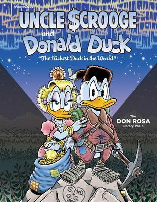 "Walt Disney Uncle Scrooge and Donald Duck: ""the Richest Duck in the World"""