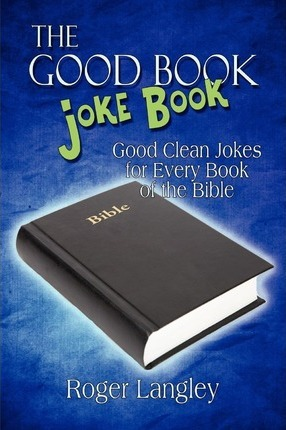 The Good Book Joke Book