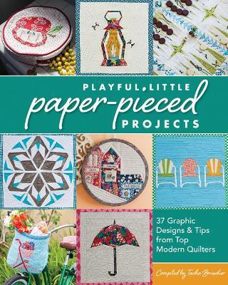 Playful Little Paper-Pieced Projects