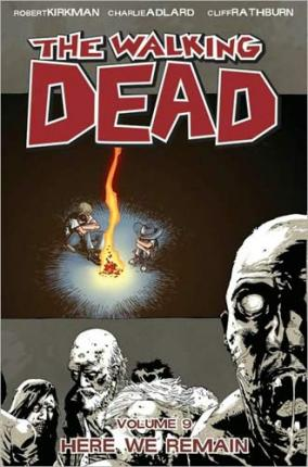 The Walking Dead: Here We Remain v. 9