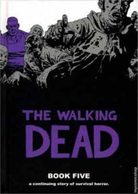 Walking Dead: Book 5