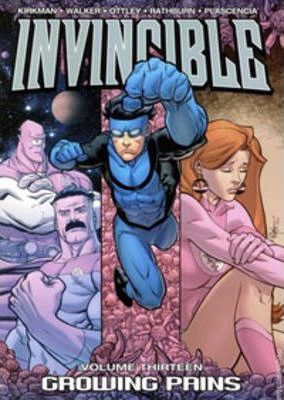 Invincible: Growing Pains Volume 13