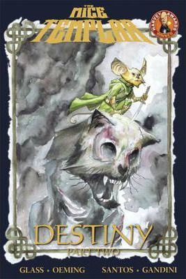 Mice Templar Volume 2.2: Destiny Part 2 TP