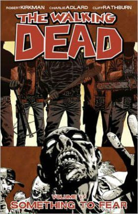 The Walking Dead Volume 17: Something to Fear