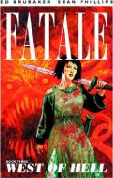 Fatale Volume 3: West of Hell Cover Image