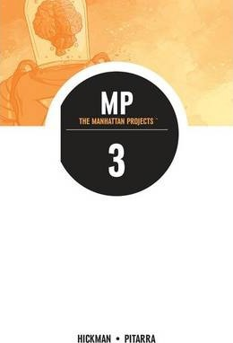 The Manhattan Projects Volume 3 Cover Image