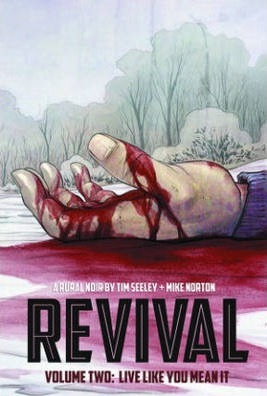 Revival Volume 2: Live Like You Mean It