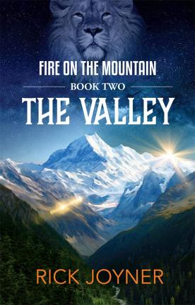 The Valley : Fire on the Mountain Series