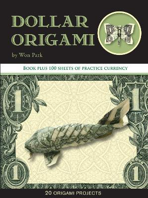 Dollar Origami: 10 Origami Projects Including the Amazing Koi Fish ... | 430x362