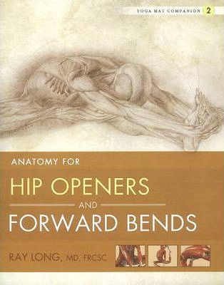 Yoga Mat Companion: Hip Openers & Forward Bends No. 2