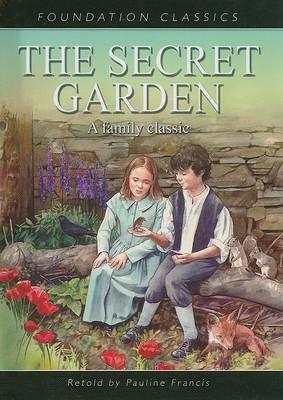 The Secret Garden Pauline Francis 9781607540151
