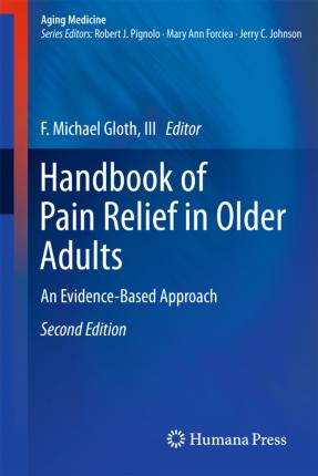 Handbook of Pain Relief in Older Adults  An Evidence-Based Approach