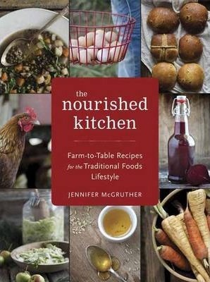 the nourished kitchen - Nourished Kitchen