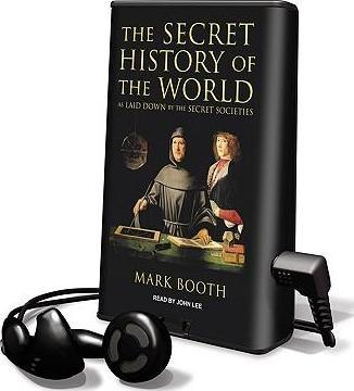 The Secret History of the World : Mark Booth : 9781607757917
