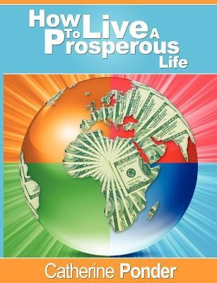 How to Live a Prosperous Life