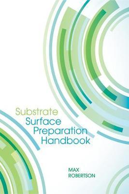 Substrate Surface Preparation